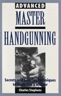 Advanced Master Handgunning